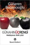 Günahın Üç Rengi: Madalyonun Öteki Yüzü: Gülseren Budayıcıoğlu
